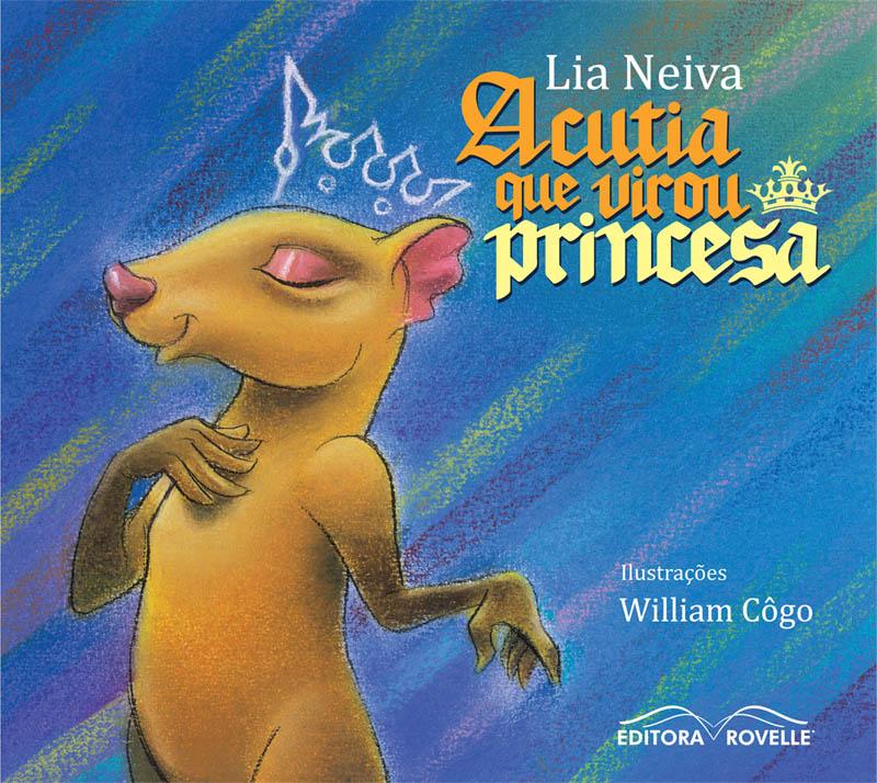 "Capa do livro ""A Cutia que virou Princesa"""